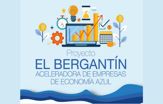 El Bergantín, aceleradora de empresas de Economía Azul. Buscamos proyectos y empresas relacionados con el mar.